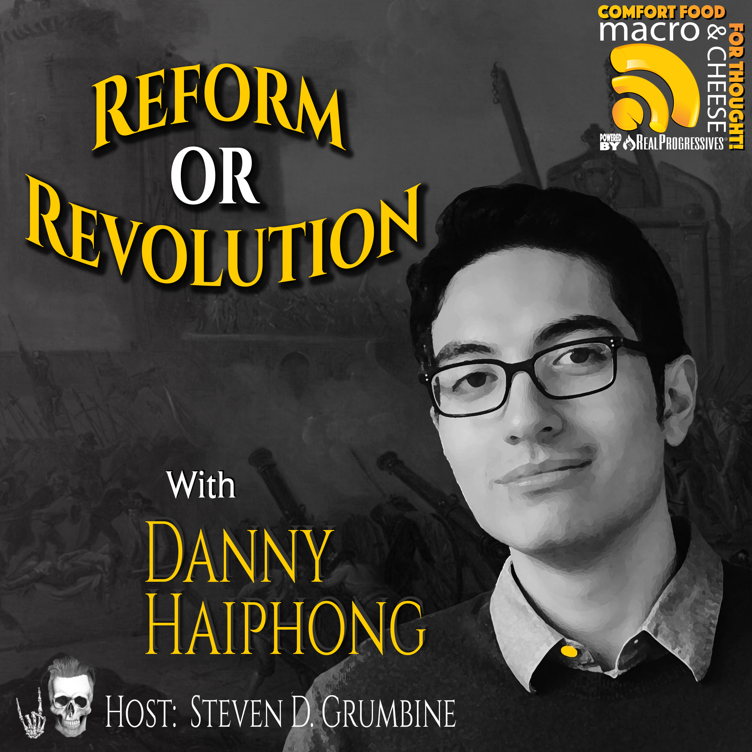 Reform or Revolution with Danny Haiphong