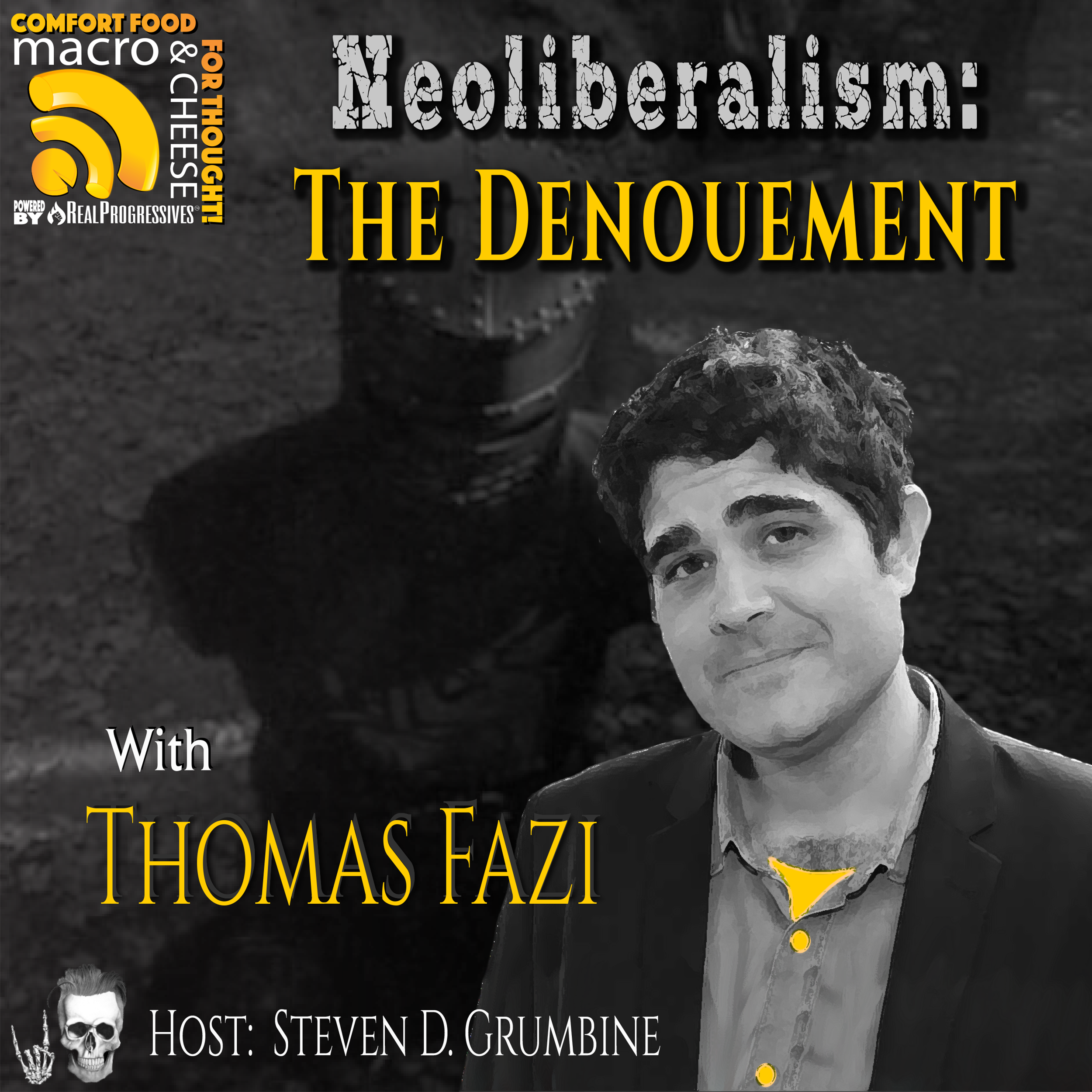 Neoliberalism: The Denouement with Thomas Fazi