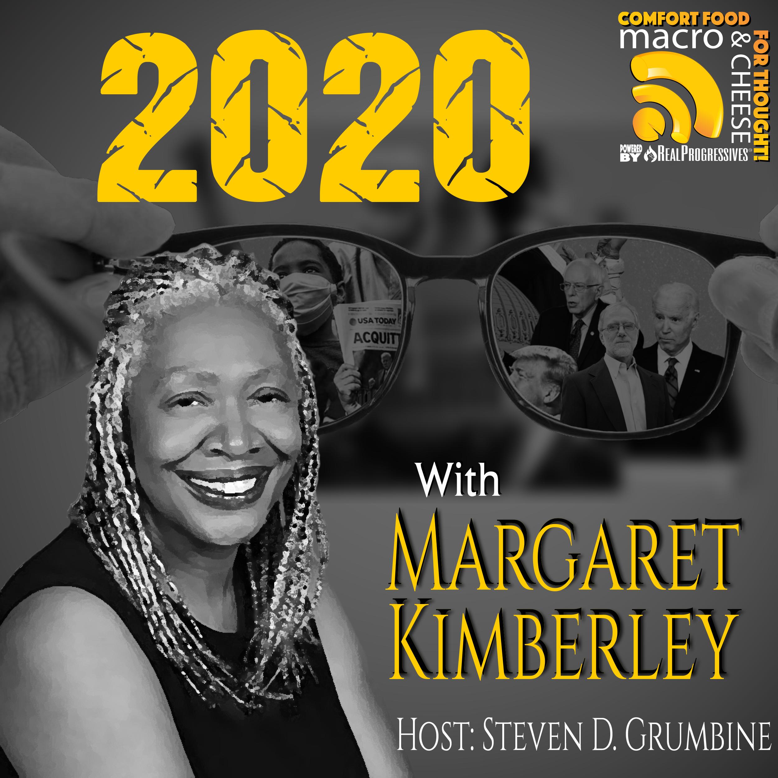2020 with Margaret Kimberley