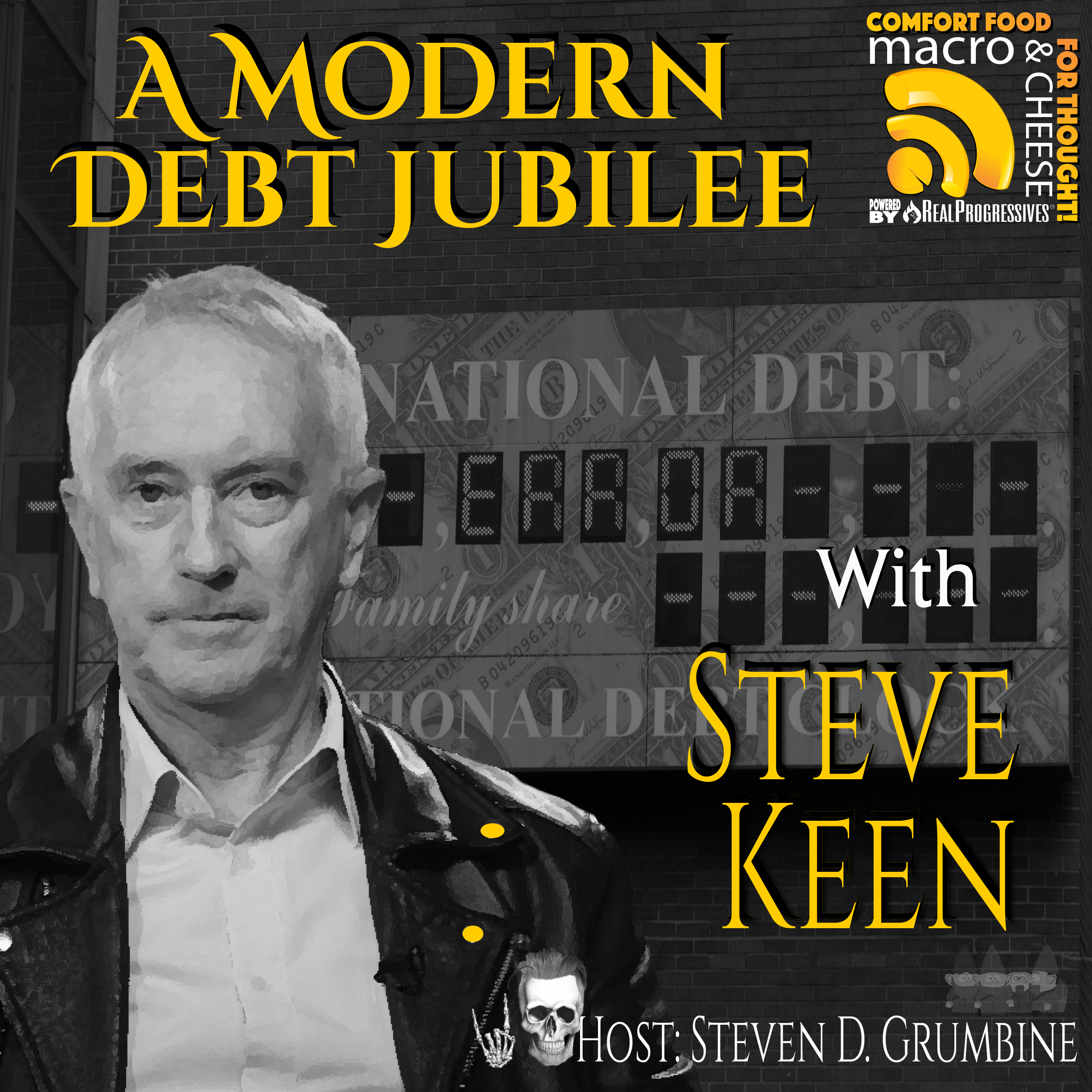 A Modern Debt Jubilee with Steve Keen