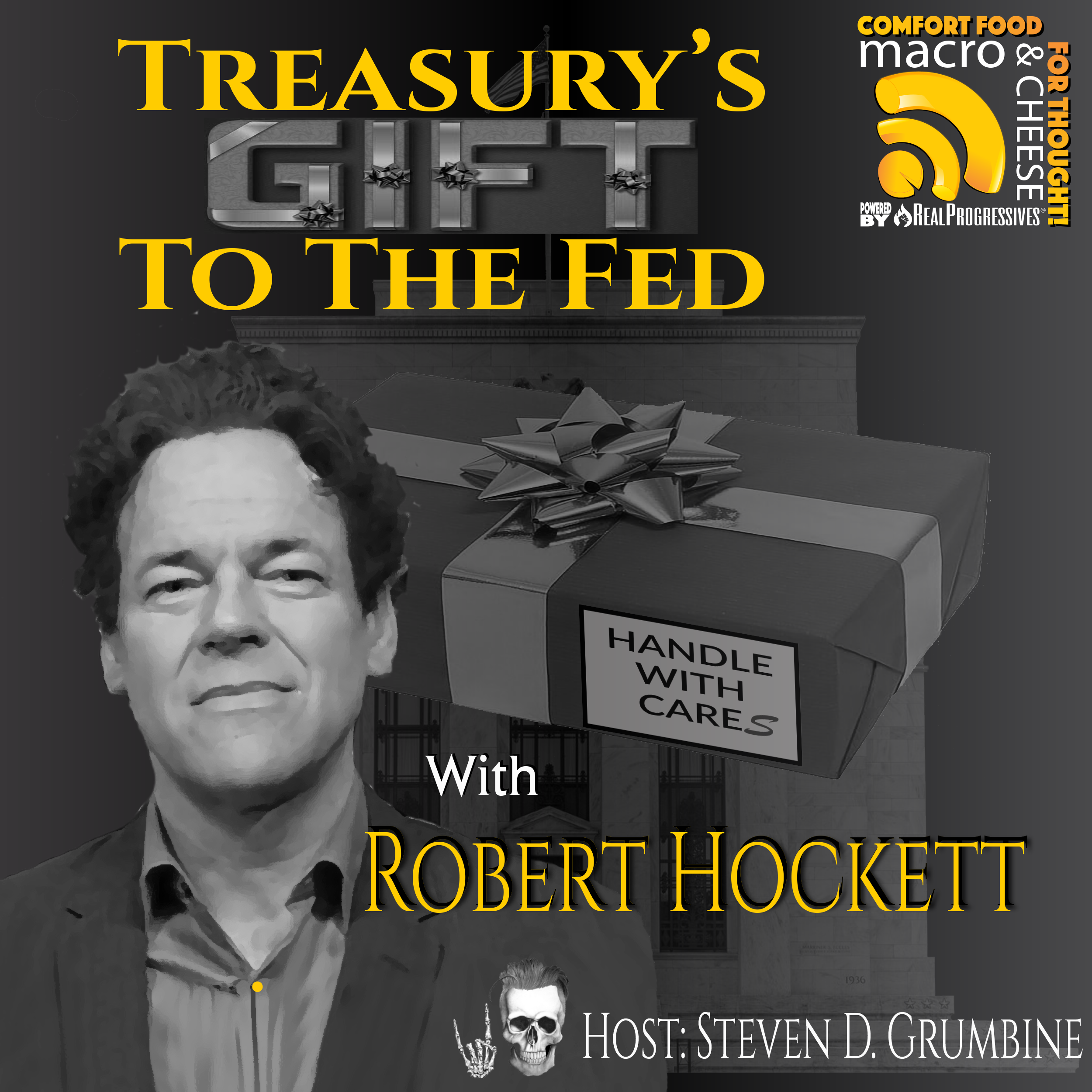 Treasury's Gift To The Fed with Robert Hockett