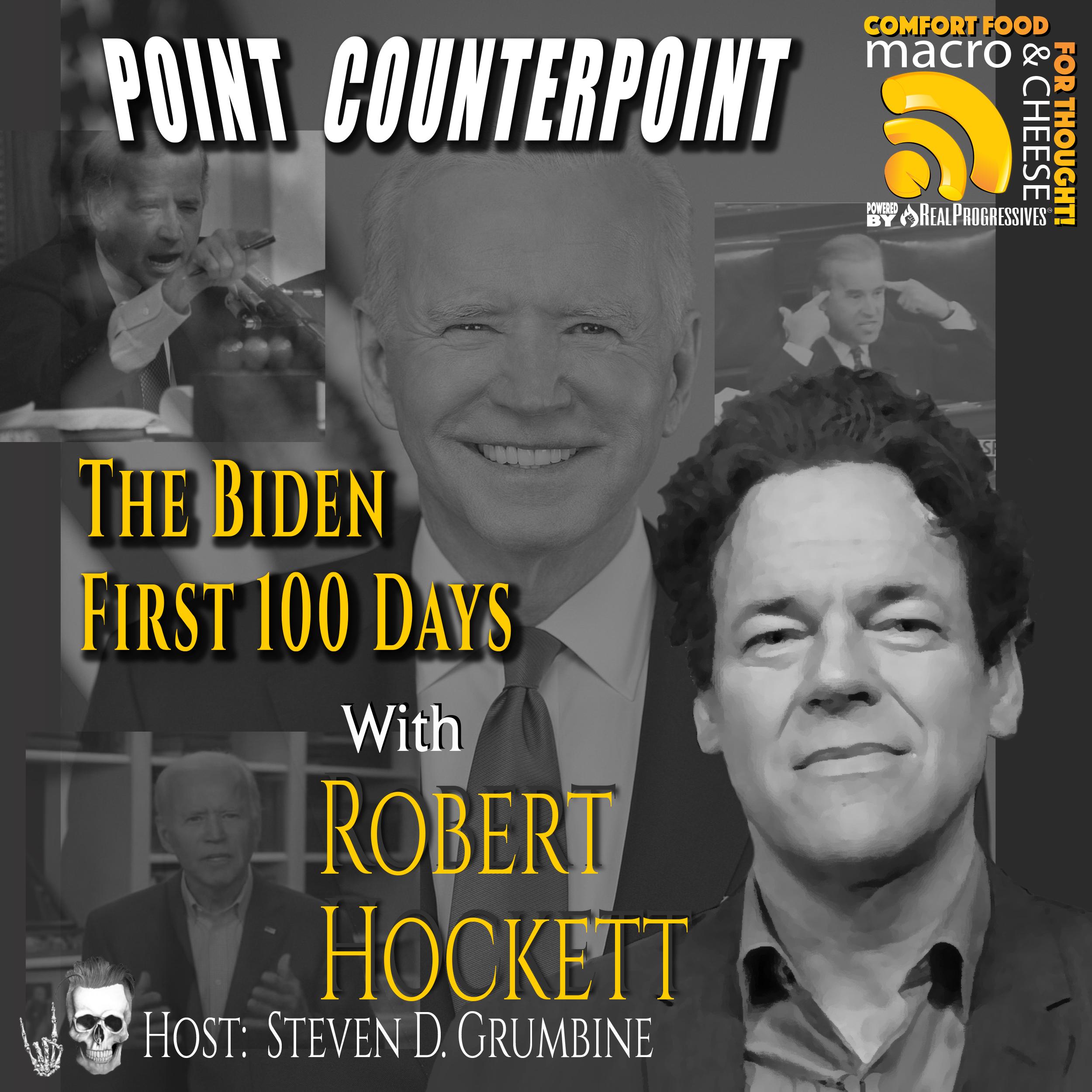 Point Counterpoint: The Biden First 100 Days with Robert Hockett