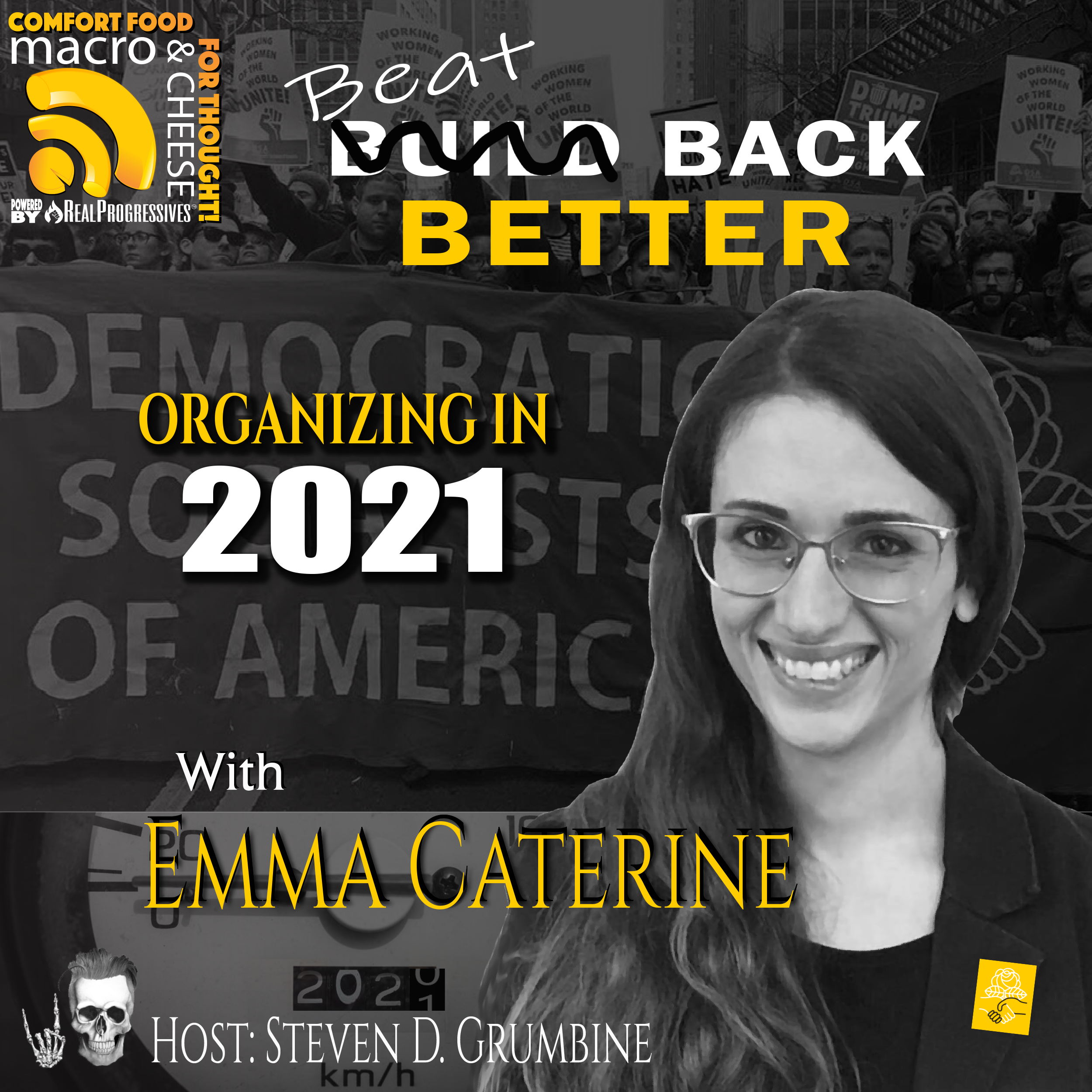 Beat Back Better: Organizing in 2021 with Emma Caterine