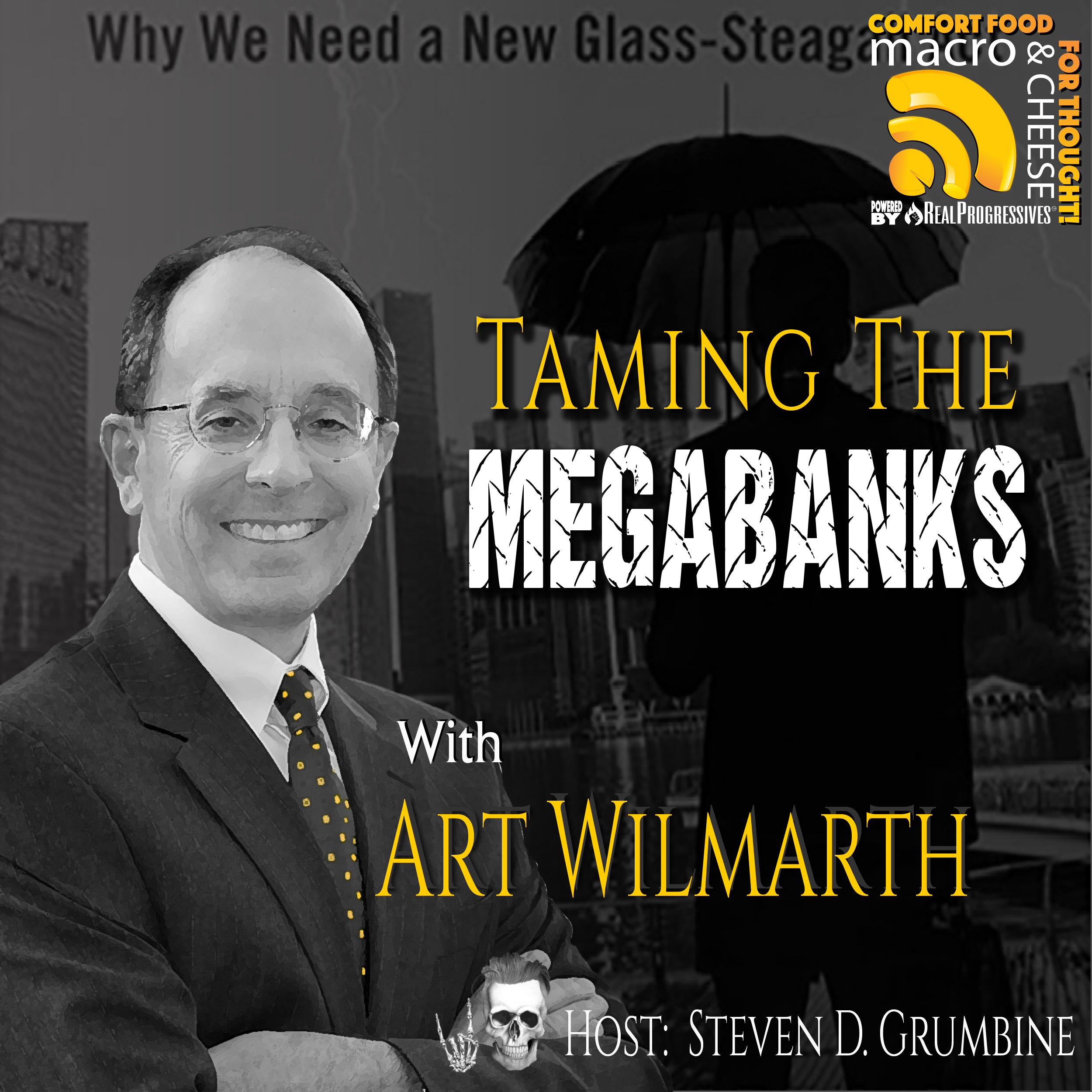 Taming the Megabanks with Art Wilmarth