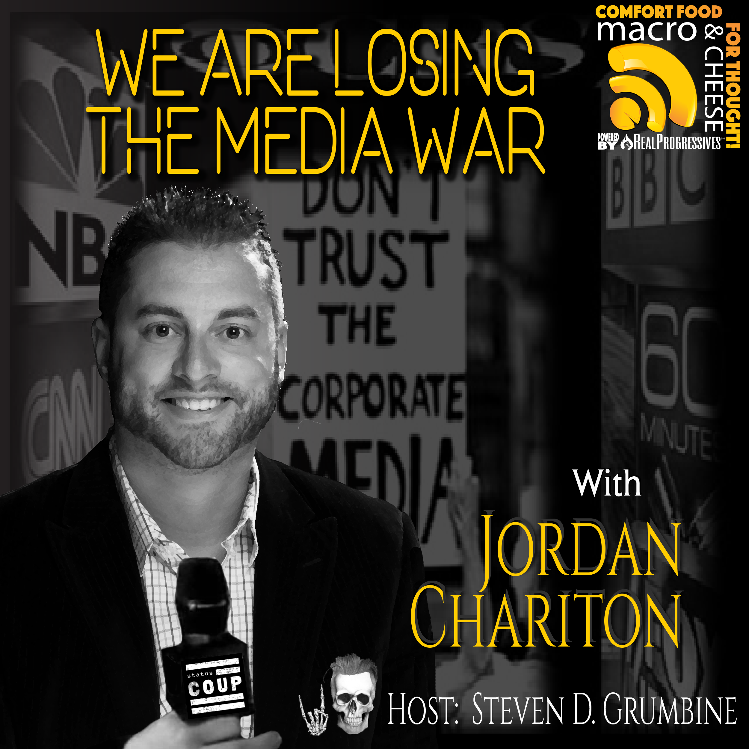 We Are Losing The Media War with Jordan Chariton