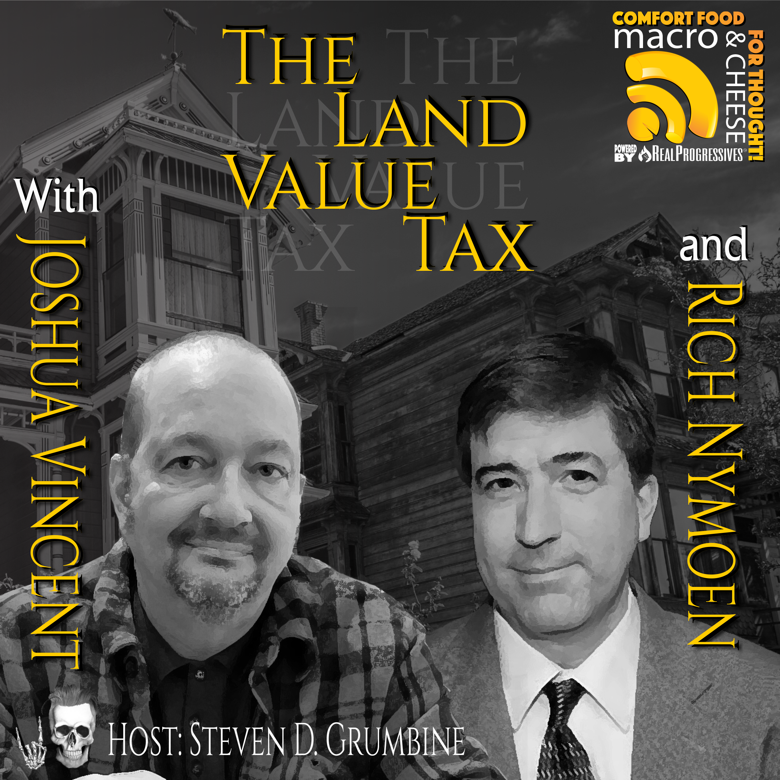 The Land Value Tax with Joshua Vincent and Rich Nymoen