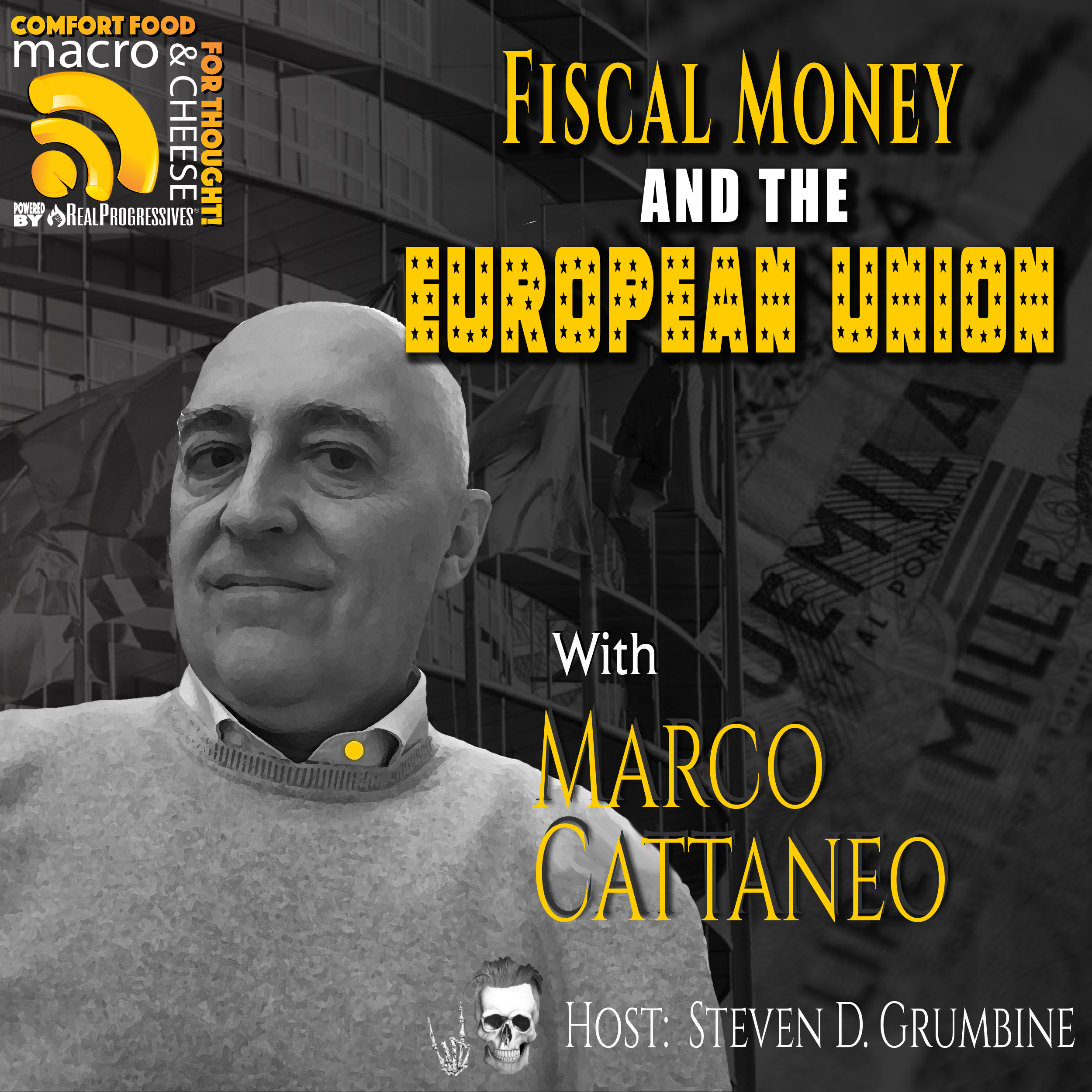Fiscal Money and the European Union with Marco Cattaneo