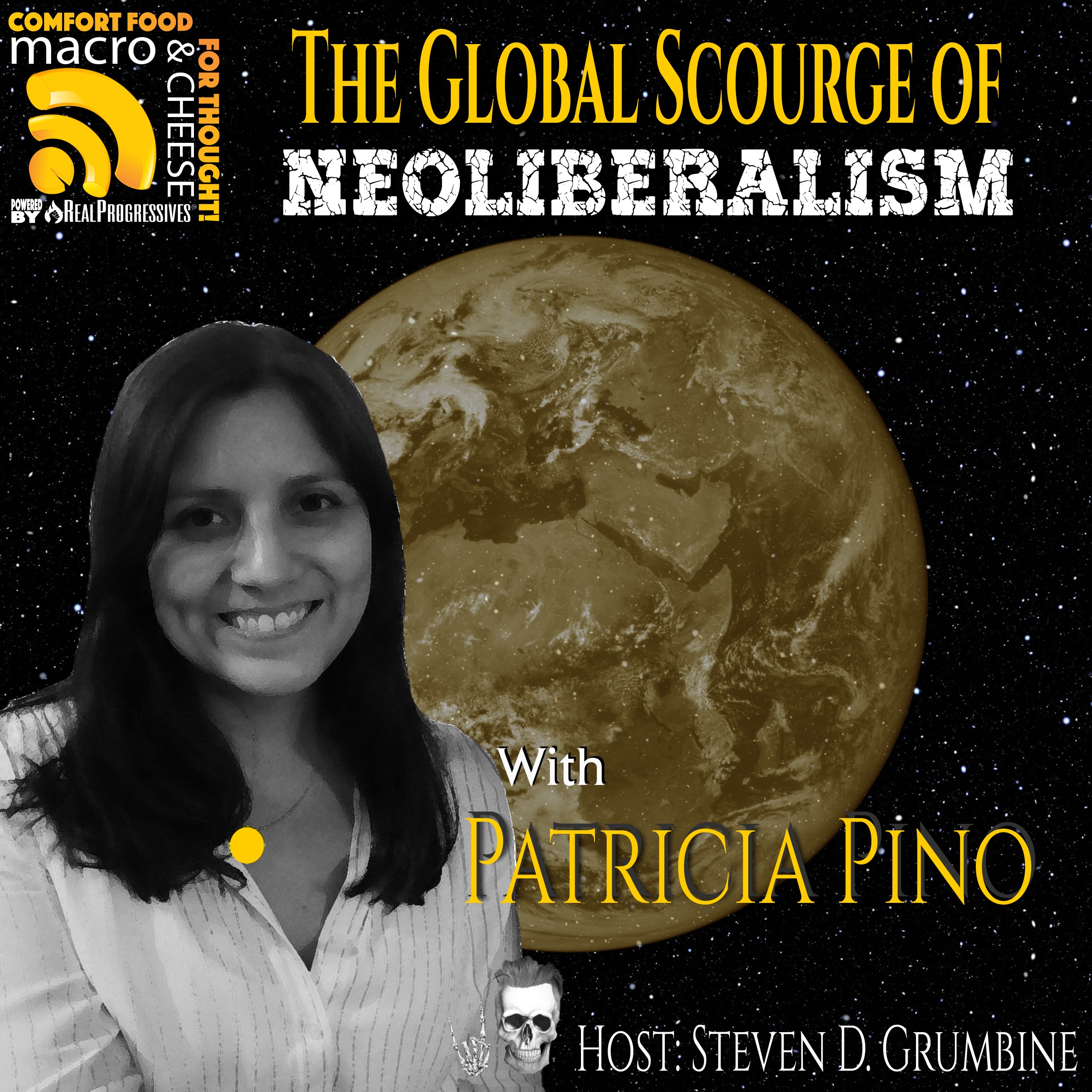 The Global Scourge of Neoliberalism with Patricia Pino