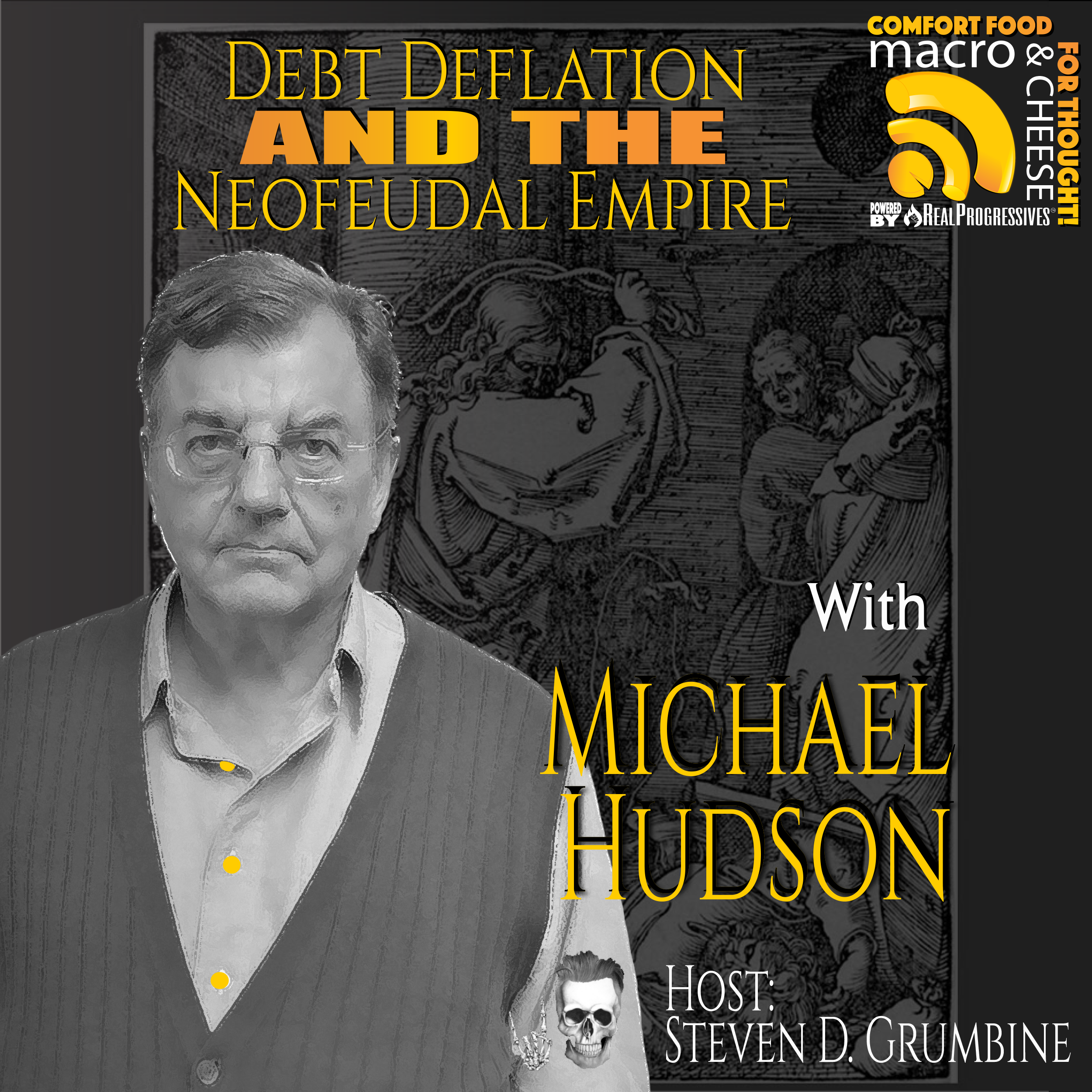 Debt Deflation and the Neofeudal Empire with Michael Hudson