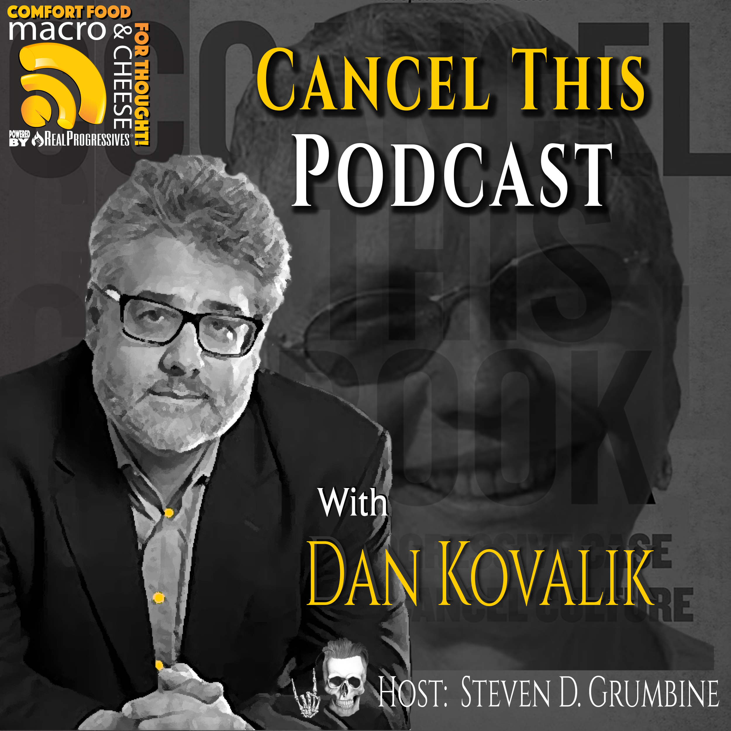 Cancel This Podcast with Dan Kovalik