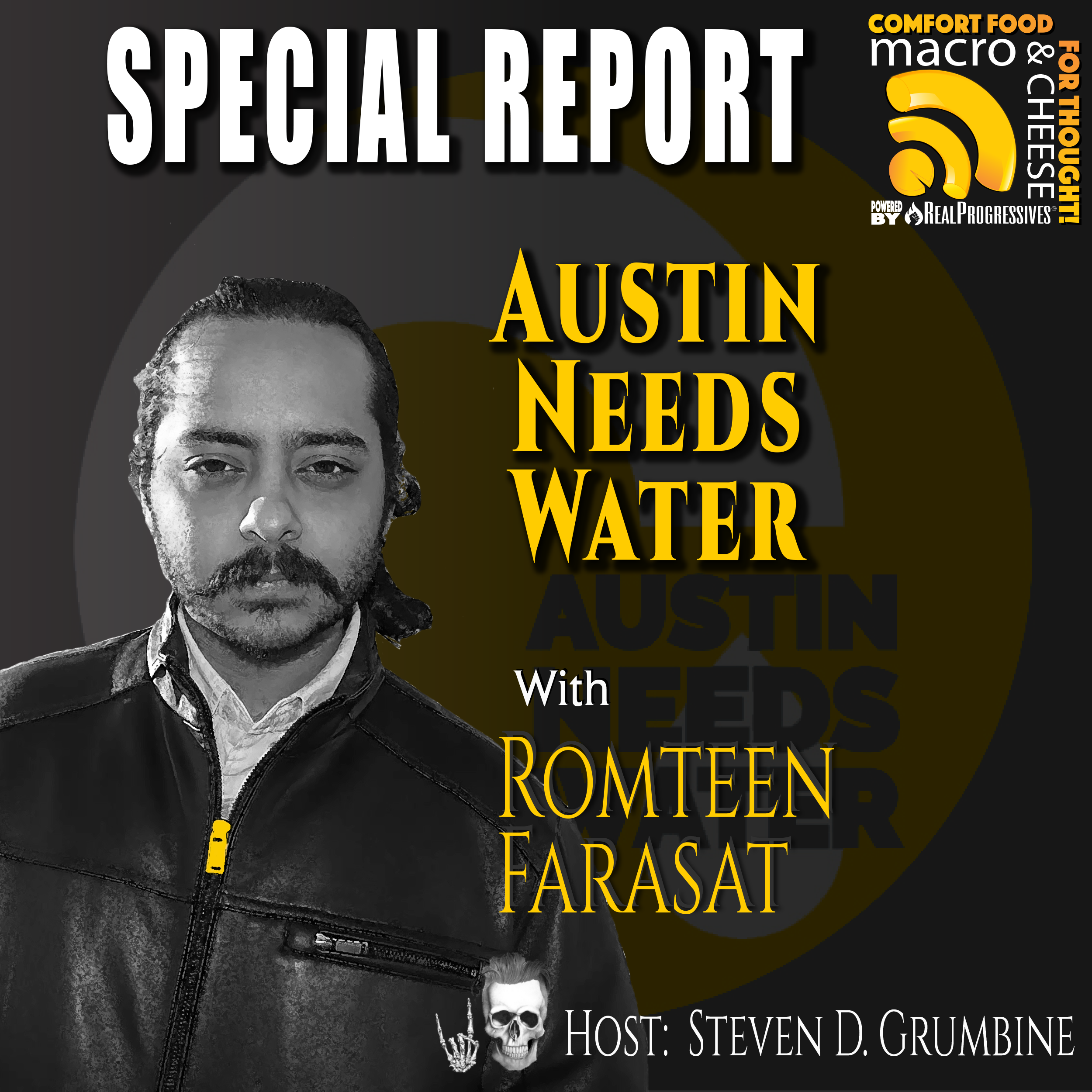 Austin Needs Water with Romteen Farasat