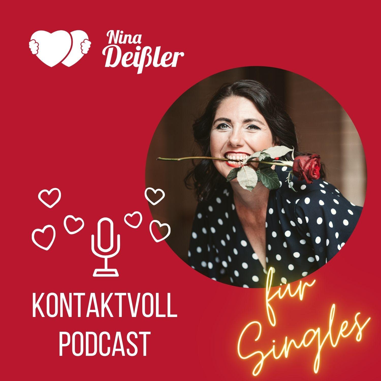 KONTAKTVOLL   Der Podcast für Singles von Nina Deissler   Podcast ...