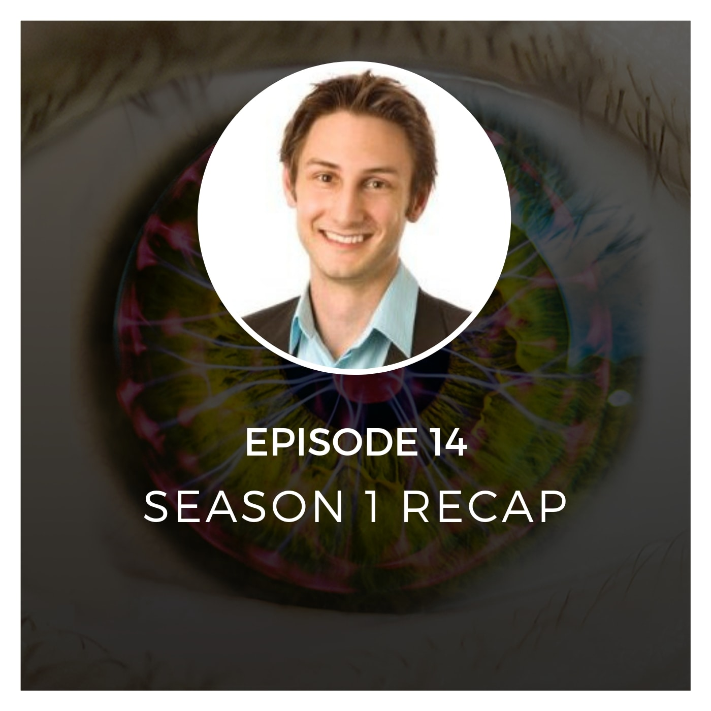 Season 1 Recap - Episode 14