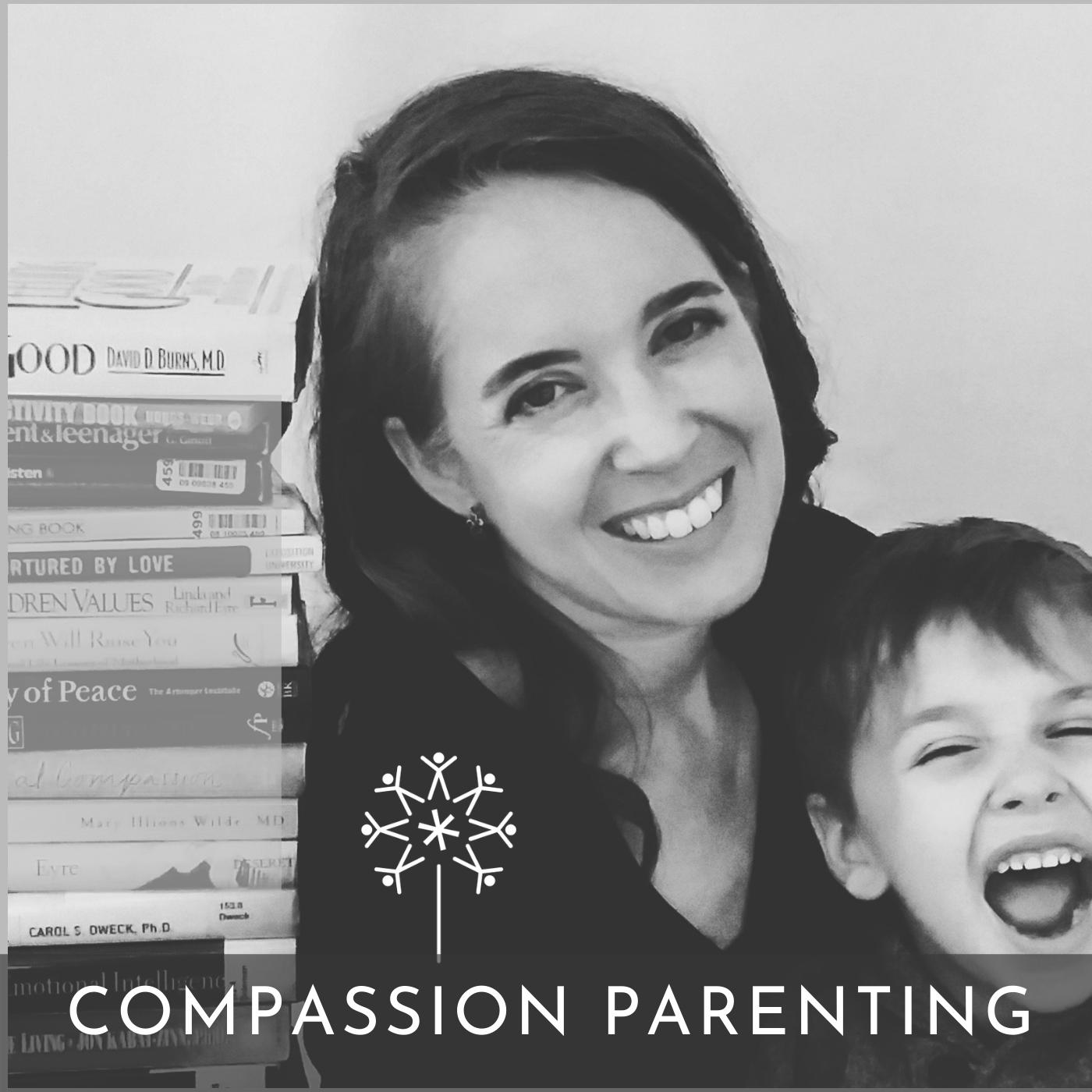 Compassion Parenting Podcast