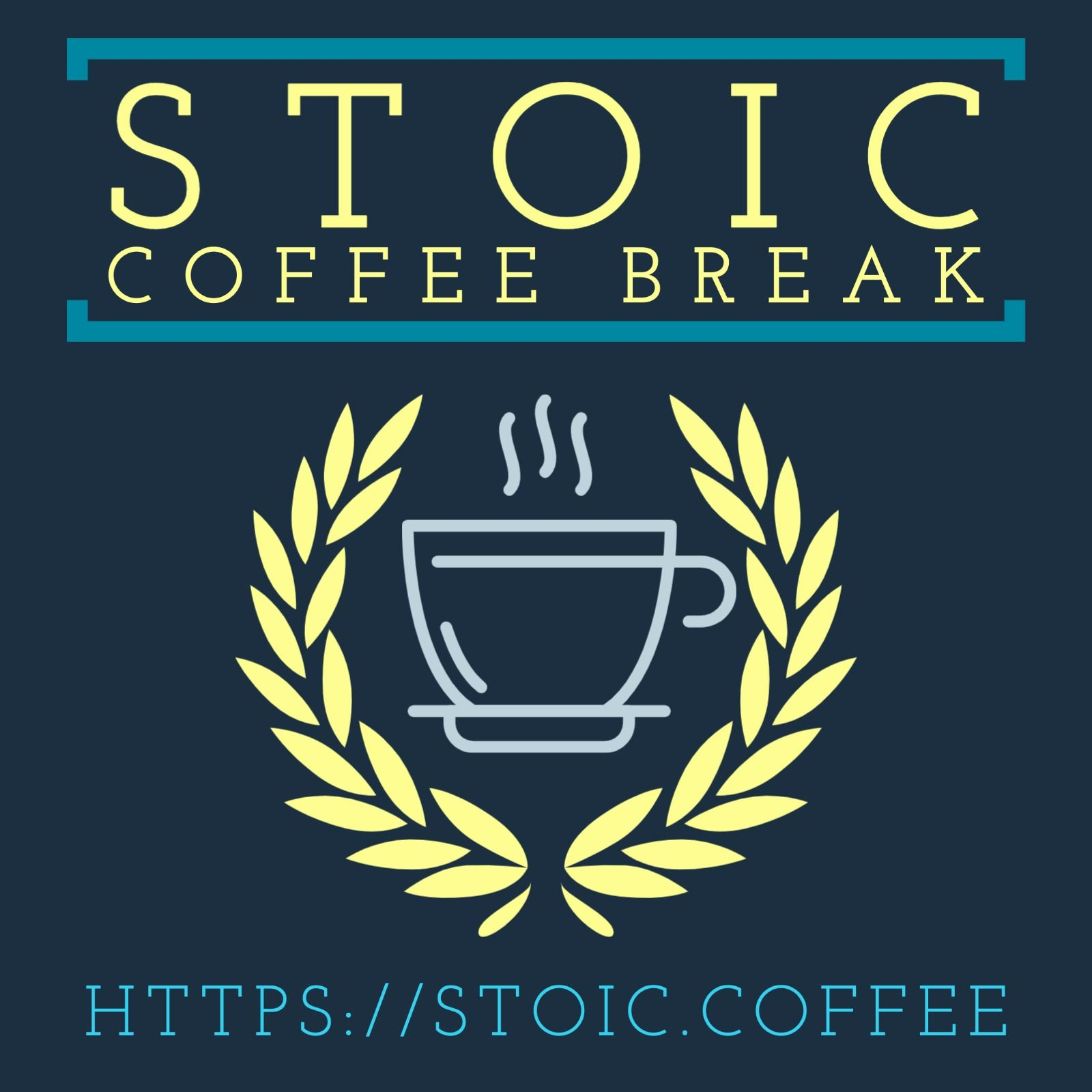 Stoic Coffee Break